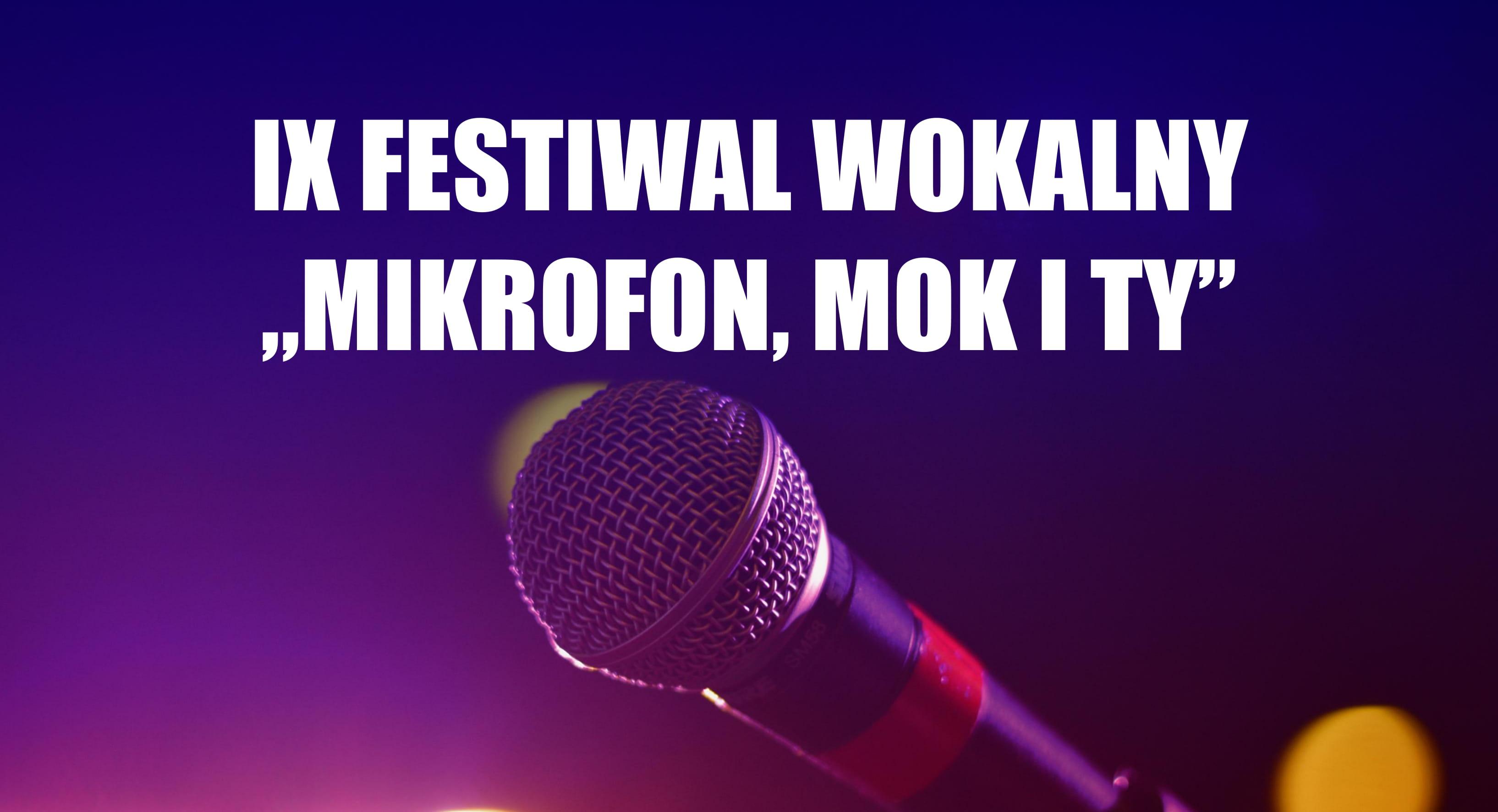 """Slider do IX Festiwalu Wokalnego """"Mikrofon, MOK i Ty"""" 2020 organizowanego przez Miejski Ośrodek Kultury w Wojkowicach"""