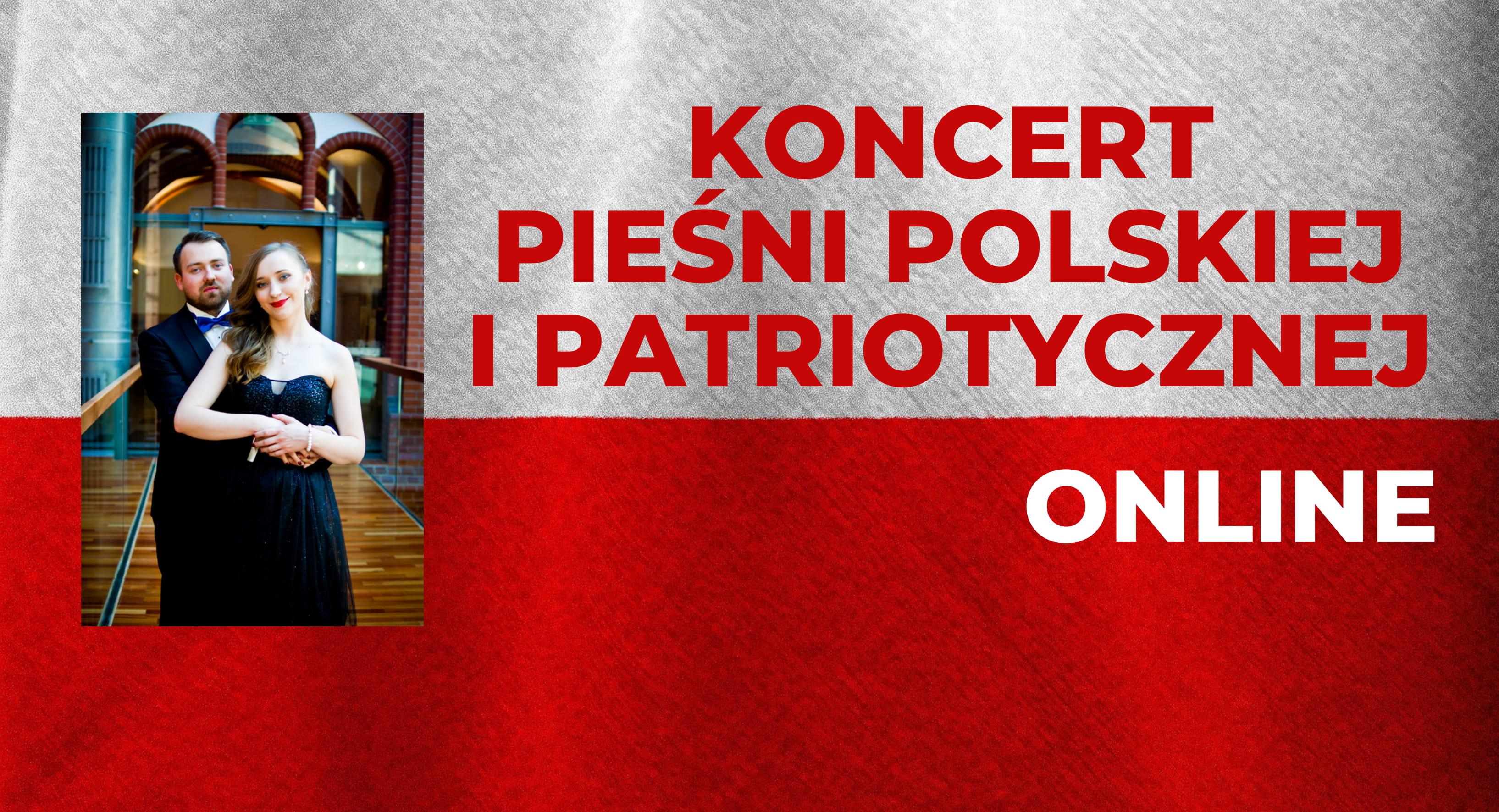 Slier na koncert pieśni polskiej i patriotycznej - w wersji online 11 listopada 2020 roku