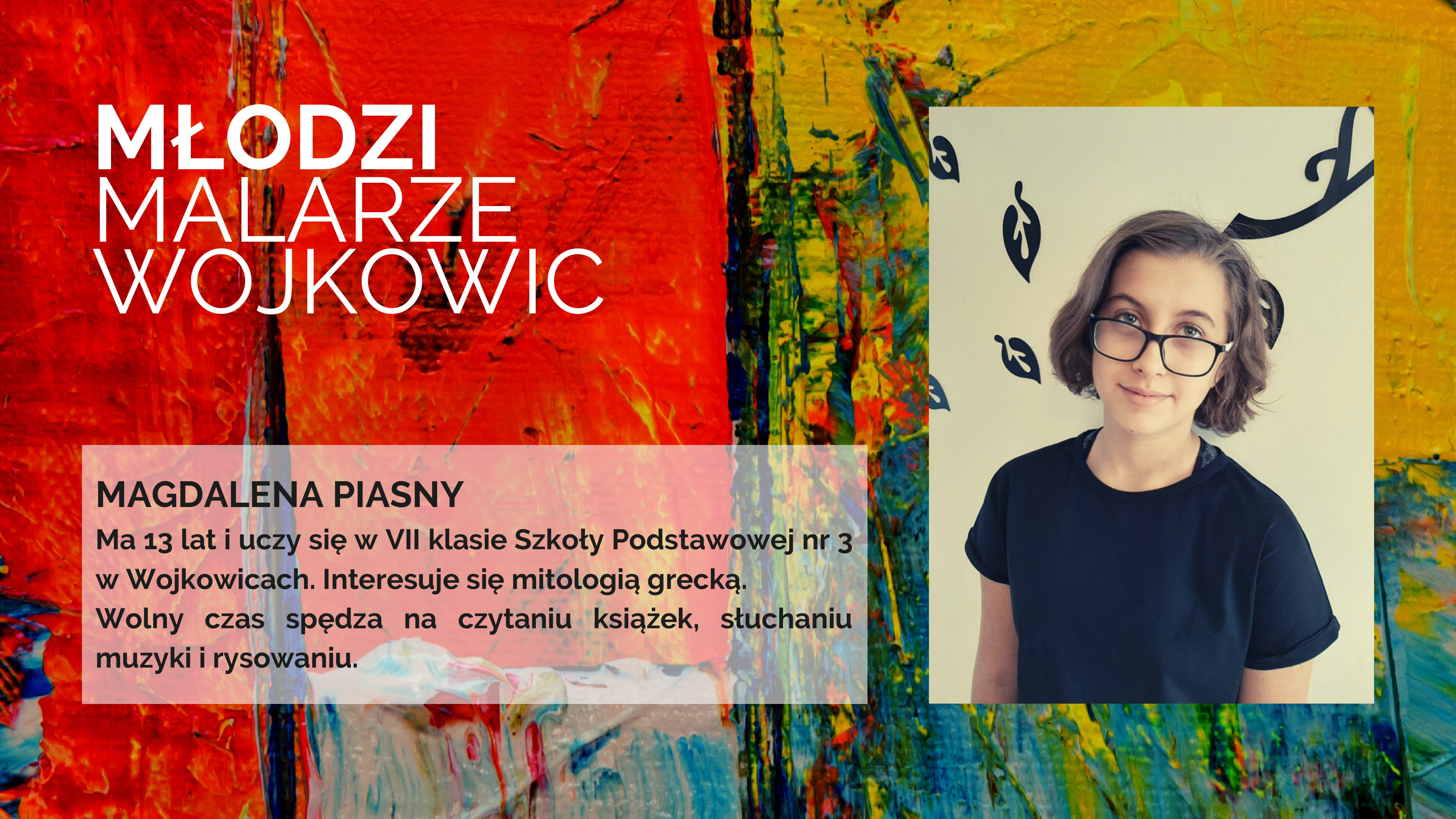 Grafika ze zdjęciem Magdaleny Piasny - w akcji Młodzi Malarze Wojkowic