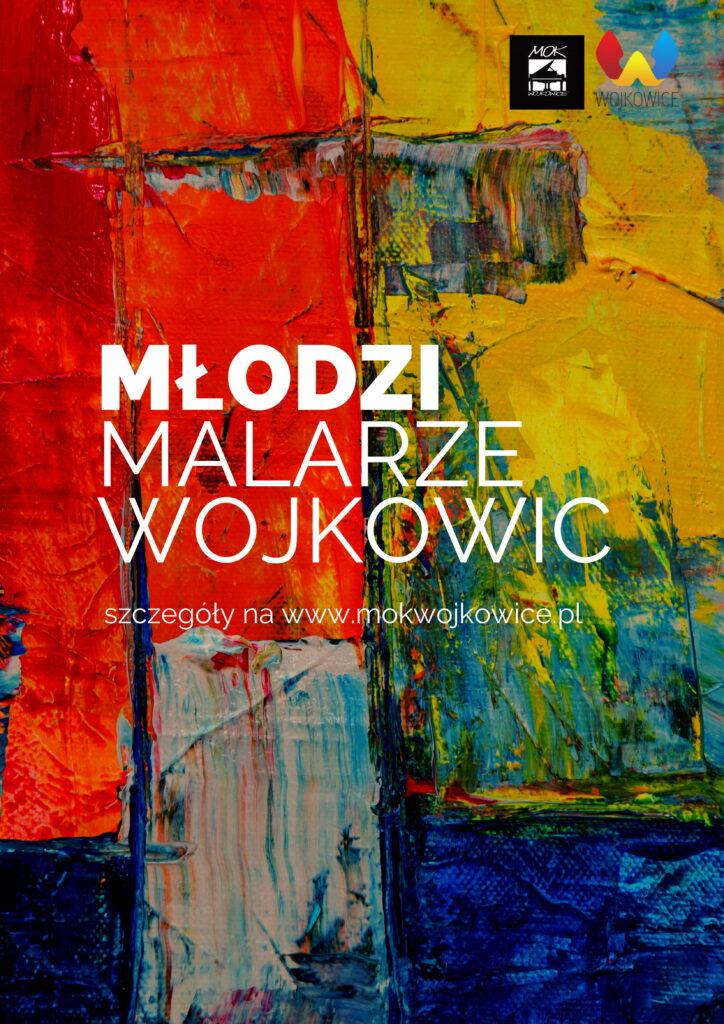 Plakat do akcji Młodzi Malarze Wojkowic