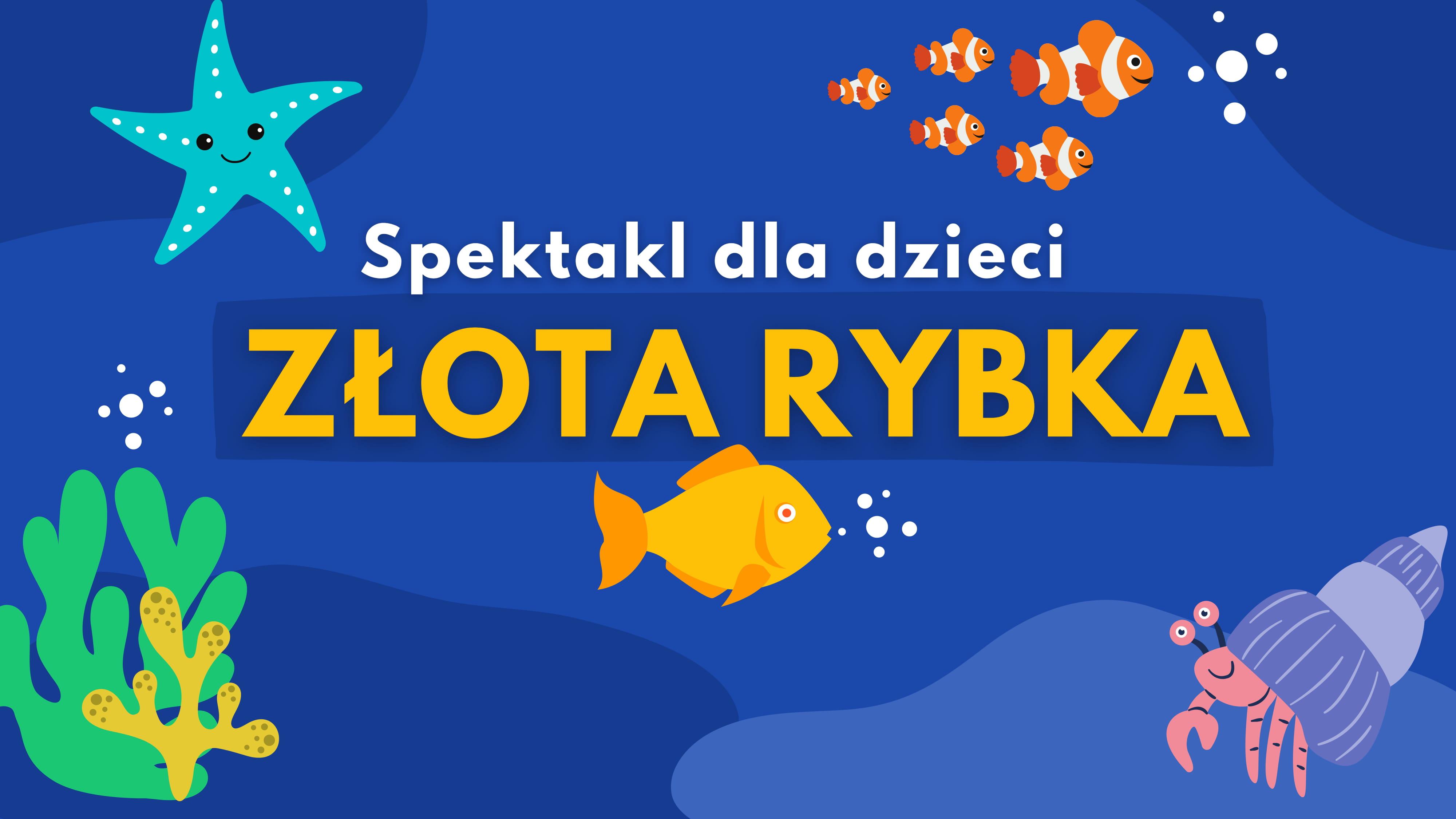 """slider do wydarzenia """"spektakl dla dzieci złota rybka online"""""""