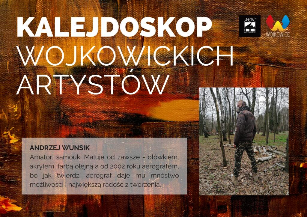 Andrzej Wunsik - kalejdoskop wojkowickich artystów