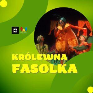 """Slider na spektakl dla dzieci """"Królewna Fasolka"""""""