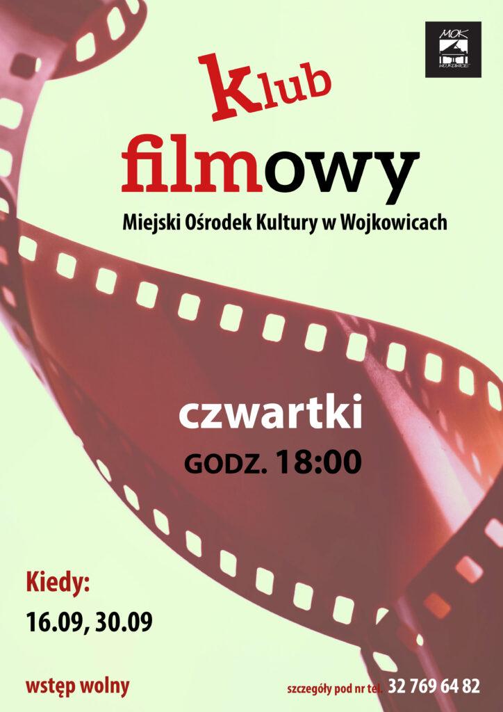 plakat do klubu filmowego MOK-u. 16 i 30 września od godziny 18.00