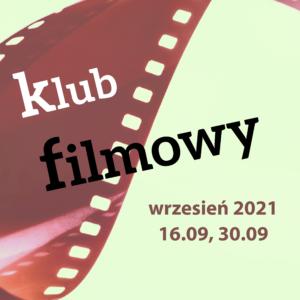 miniaturka do klubu filmowego MOK-u. 16 i 30 września od godziny 18.00