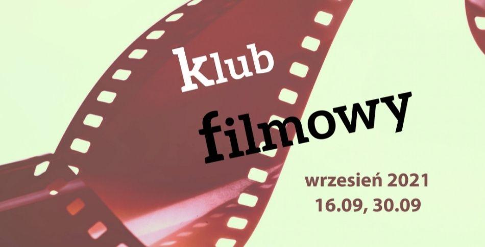 slider do klubu filmowego MOK-u. 16 i 30 września od godziny 18.00