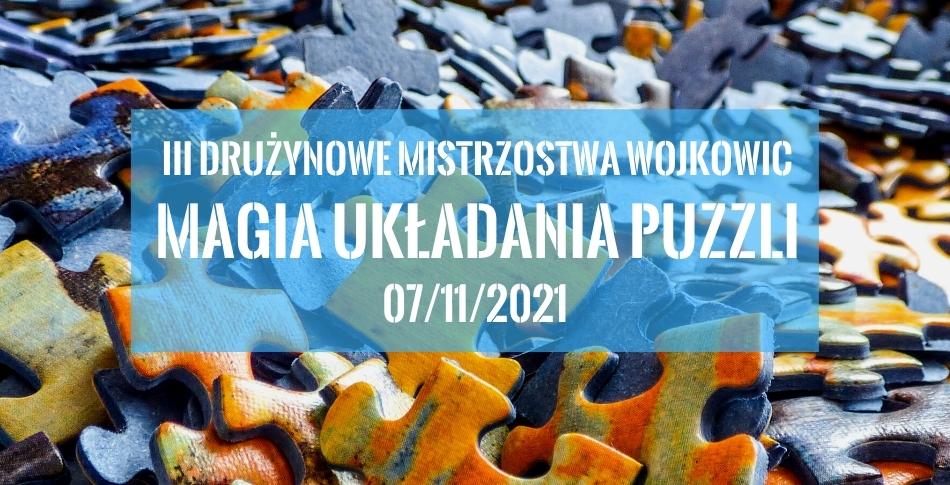 Plakat na imprezę III Drużynowe Mistrzostwa Wojkowic w Układaniu Puzzli
