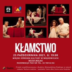 Plakat na spektakl Kłamstwo Teatr Bez Sceny - MOK Wojkowice