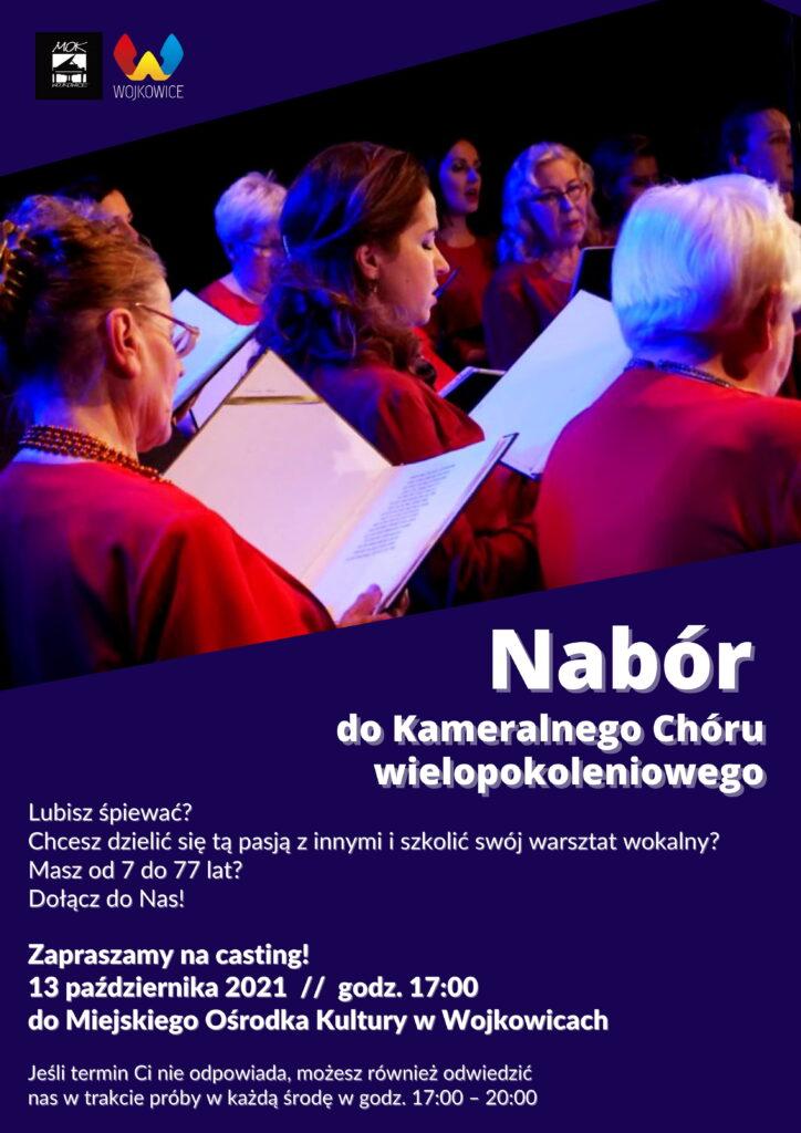 Plakat na nabór do Kameralnego Chóru Wielopokoleniowego Miejskiego Ośrodka Kultury w Wojkowicach